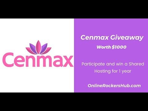 Participate in Cenmax Shared Hosting Giveaway worth $1000