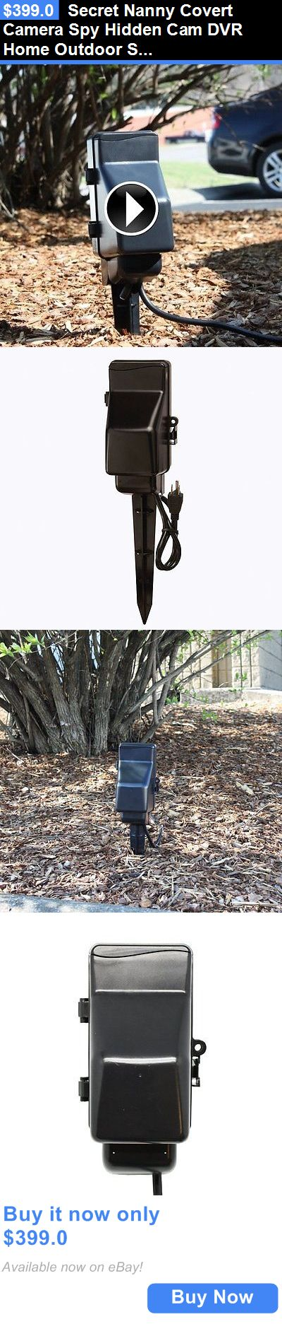 Surveillance Gadgets: Secret Nanny Covert Camera Spy Hidden Cam Dvr Home Outdoor Surveillance Camera BUY IT NOW ONLY: $399.0