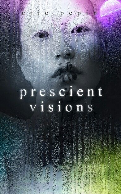 Book Cover: Prescient Vision: Designed by Pulp Art.Studio #bookcoverdesign #bookcovers #bookcoverart #ebookcover #ebookcovers #bookcoverartwork #bookcoverartist #bookcoverdesigner #ebookcoverdesign #ebookcoverdesigner #ebookcoverart