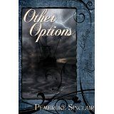 Other Options (Kindle Edition)By Pembroke Sinclair