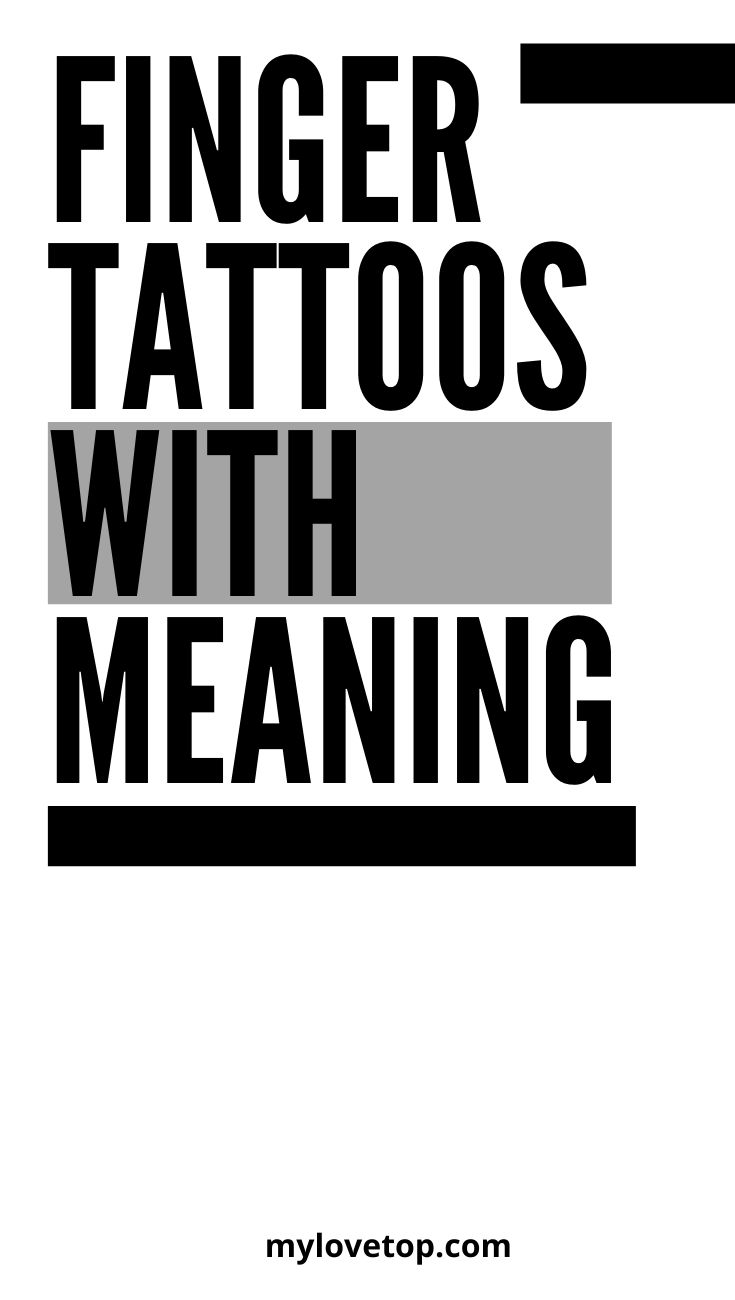finger tattoos with meaning