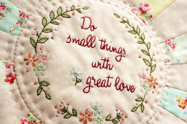 "Free embroidery pattern - ""We Cannot do great things, but we can do small things with great love"" quote by Mother Teresa"