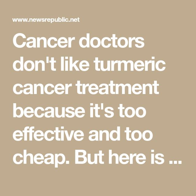 Cancer doctors don't like turmeric cancer treatment because it's too effective and too cheap. But here is how to make your own supplements