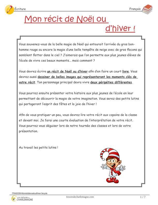 Exercice D Ecriture Mon Recit De Noel Ou D Hiver 3e Cycle Activities For Kids Teaching Education