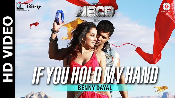 If You Hold My Hand - Disney's ABCD 2 - Varun Dhawan - Shraddha Kapoor |...