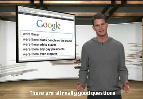 """when i searched for """"were there"""" the results were: were there hippies in the 60s, were there dinosaurs on the ark, were there ever dragons, and were there slaves in the north."""