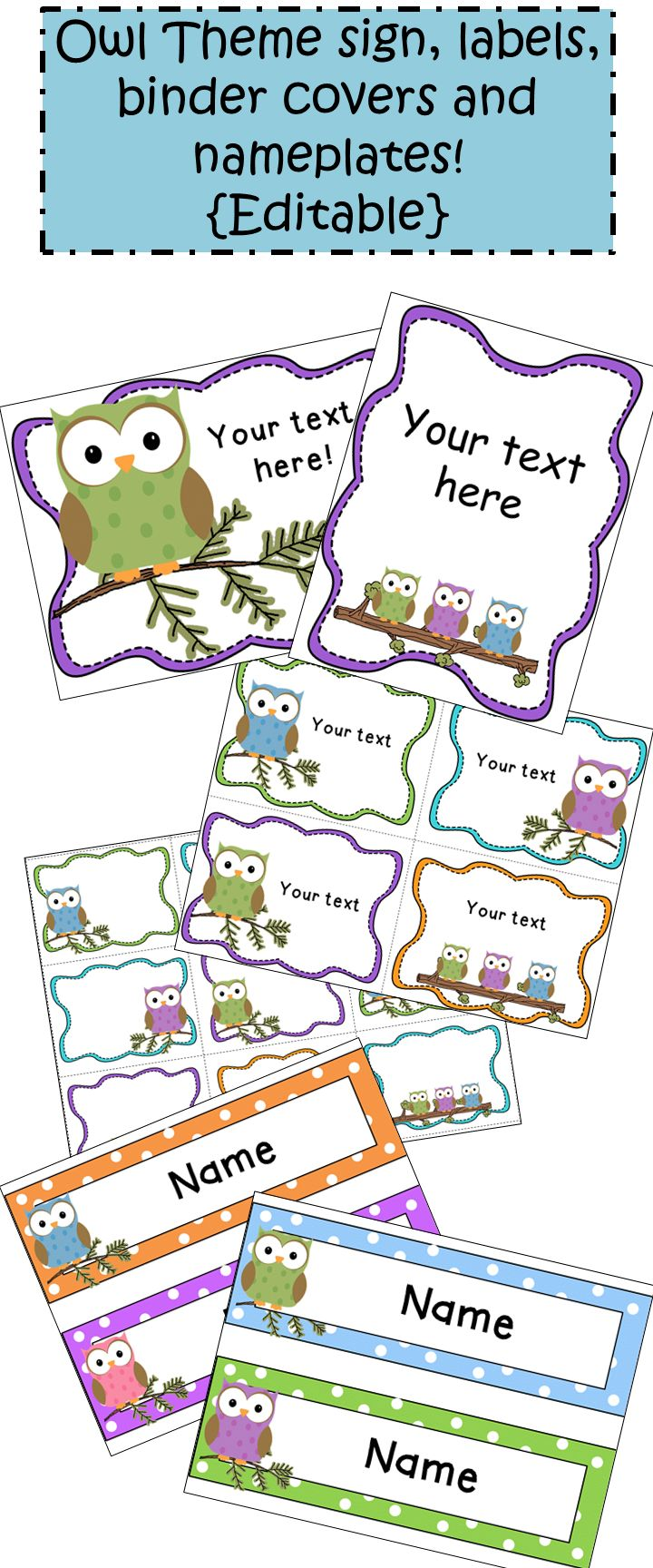 Owl Theme Classroom!  Editable Owl Theme Signs, Labels, Binder Covers and Nameplates!  Make them say what you want them to say!