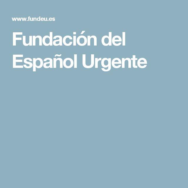 Fundación del Español Urgente