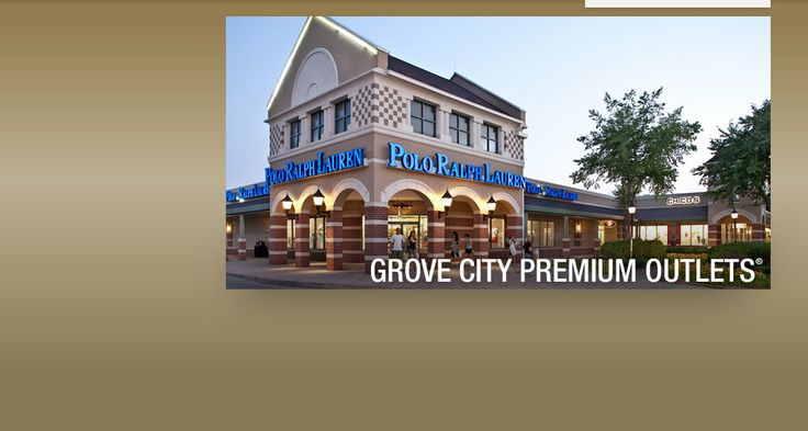 Grove City Premium Outlets 1911 Leesburg Grove City Road Grove City, PA 16127 (724) 748-4770 130 OUTLET STORES  Find impressive savings at American Eagle, Ann Taylor, Banana Republic, BCBG Max Azria, Brooks Brothers, Calvin Klein, Coach, Gap Outlet, Guess, J.Crew, Nike, Polo Ralph Lauren and more.