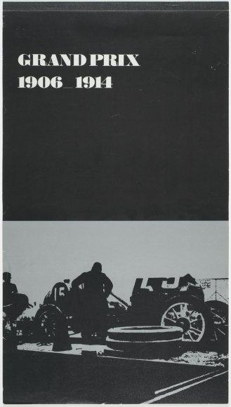 Grand Prix 1906-1914  Grand Prix 1906-1914  ontwerp:Ben Bos, Total Design Cloeck & Moedigh NV Kalender 1966
