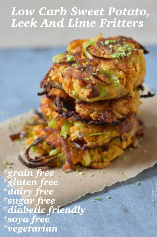 Low Carb Sweet Potato, Leek and Lime Fritters. These are simple to make with easy ingredients. The recipe is free from grains, gluten, dairy, sugar and soya and is vegetarian and diabetic friendly.
