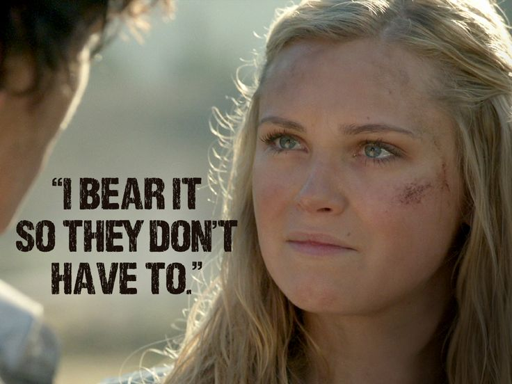 She's smart, strong and will NEVER give up! #The100