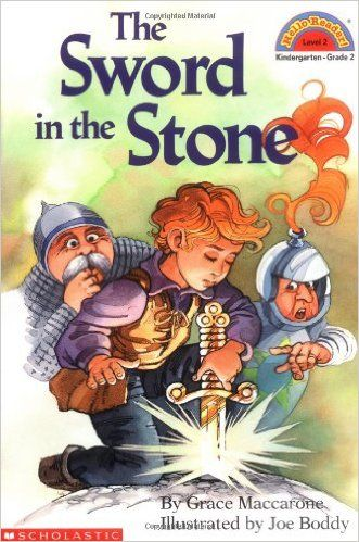 The Sword in the Stone by Grace Maccorone Illustrated by Joe Boddy - 1992 Scholastic Chartwheel book