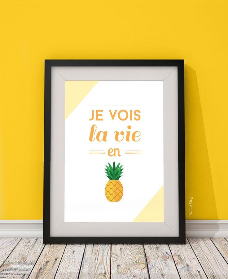 """Affiche illustration """"je vois la vie en ananas"""" - format A4 : Affiches, illustrations, posters par le-mog"""