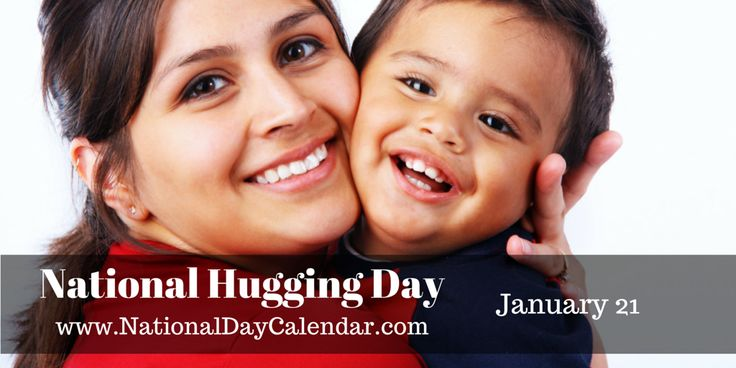 NATIONAL HUGGING DAY National Hug DayorNational Hugging Dayis an annualholidaycreated by Rev. Kevin Zaborney.It occurs on January 21 and is officially recognized by theUnited States Copyrigh...