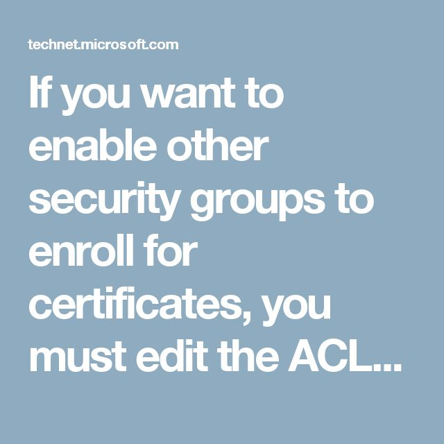 12 best 414 efs images on pinterest libraries certificate if you want to enable other security groups to enroll for certificates you must edit yadclub Gallery