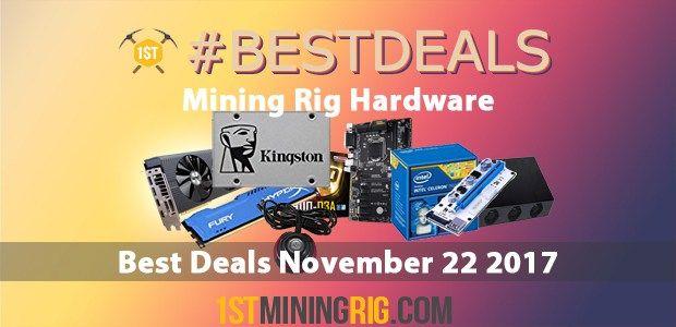 Best Mining Hardware Deals November 22 2017  #Best #Deals #Mining #Hardware #MiningRig #GPUMining #MiningMotherboard #AMD #Nvidia #Ethereum #ETH #ZCash #ZEC #Monero #XMR #Ubiq #UBQ #Expanse #EXP #BitcoinGold #BTG #Bitcoin #BTC #Mining