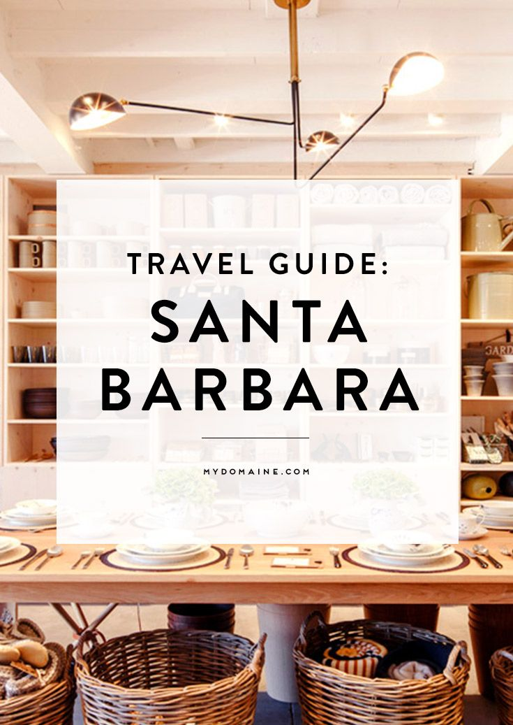 Pack your bags! We're going to Santa Barbara