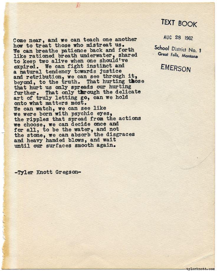 Typewriter Series #1380 by Tyler Knott GregsonCome say hello @TylerKnott on Instagram, Facebook, and Twitter!