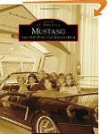 #9: Mustang and the Pony Car Revolution (Images of America)