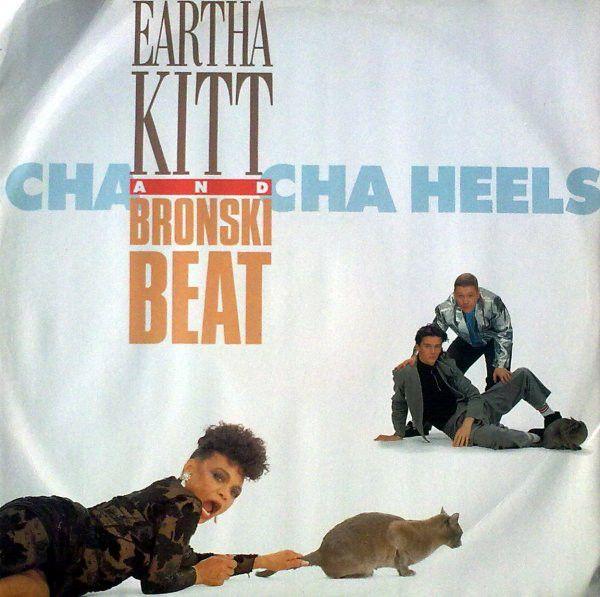 Eartha Kitt & Bronski Beat - Cha Cha Heels (Vinyl) at Discogs