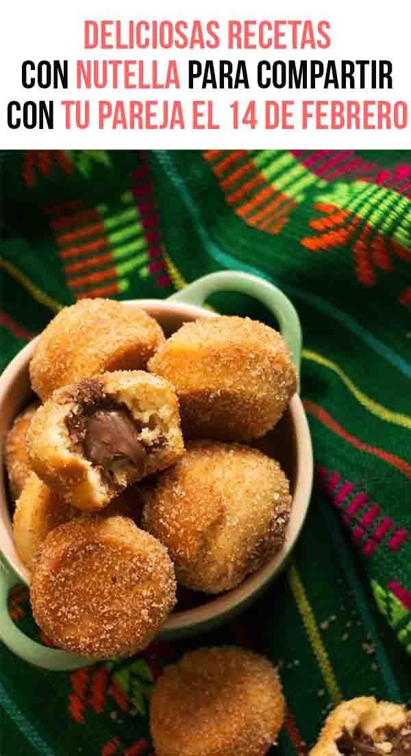 Estas son deliciosas recetas con nutella, te vas a enamorar y enamorarás el paladar de tu pareja, festejen el día del amor y la amistad este 14 de febrero