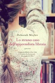 """Meyler, """"Lo strano caso dell'apprendista libraia"""" anno cominciato bene, anche se non ne avrei fatto il caso letterario che è stato. Il personaggio è un po' scontato e la storia manca di un po' di dramma"""
