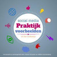Social media praktijkvoorbeelden uit het onderwijs via @Willem Karssenberg™