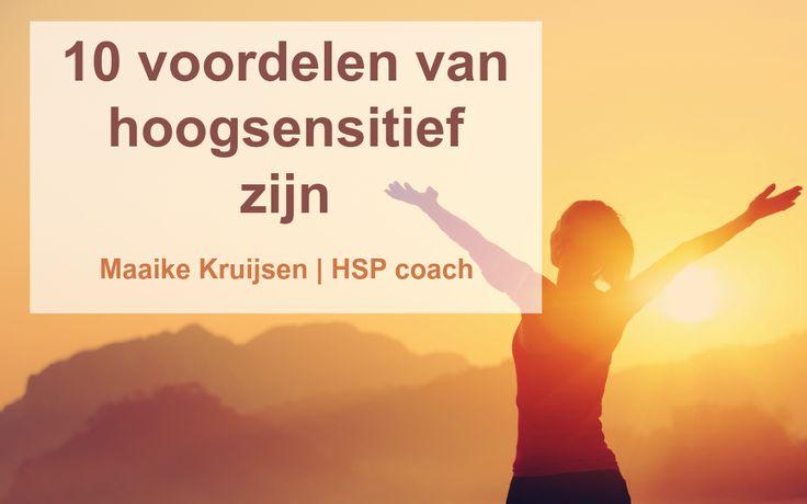 10 voordelen van hoogsensitief zijn #hsp #hooggevoelig #hoogsensitief #hspcoach