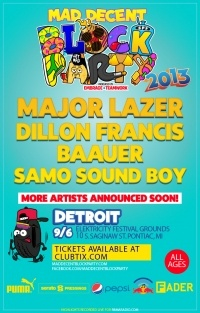MAD DECENT BLOCK PARTY - DETROIT at Elektricity Festival Grounds in Pontiac, MI on 09/06/13