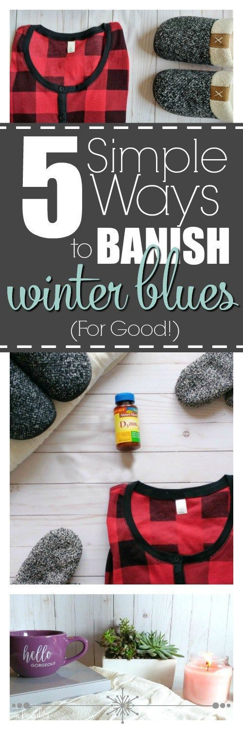 5 Simple Ways to Banish Winter Blues for Good- These 5 tips will help you feel your best this winter. SAD and post holiday depression are very real things. Don't let the long, gloomy winter dampen your spirits. Self care, health and wellness are so important! self care | winter survival | coping | health | wellness | holistic health | nutrition | supplements | diet | fitness | #NatureMadeVitaminD #ad