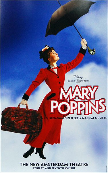 Mary Poppins the Musical Broadway Poster! Seen this one! Loved this show!!