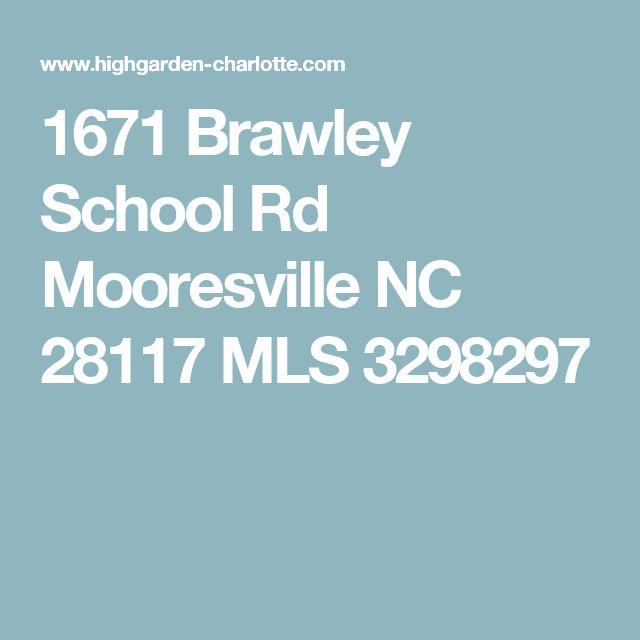1671 Brawley School Rd Mooresville NC 28117 MLS 3298297