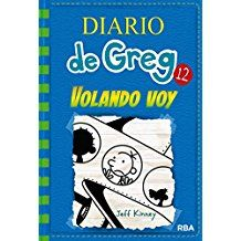 8-12 urte. Diario de Greg 12, Volando voy / Jeff Kinney