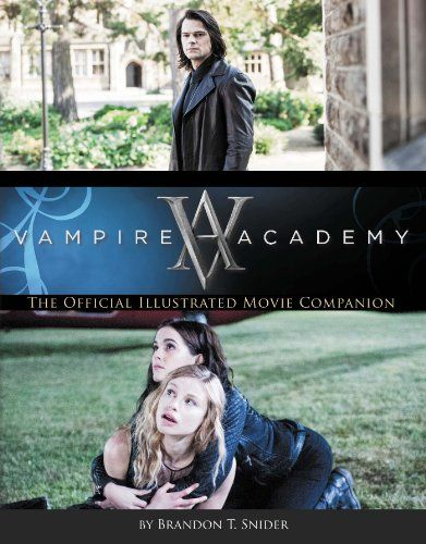 Vampire Academy: The Official Illustrated Movie Companion by Brandon T. Snider http://www.amazon.com/dp/1595147802/ref=cm_sw_r_pi_dp_dks6tb0GY48HE