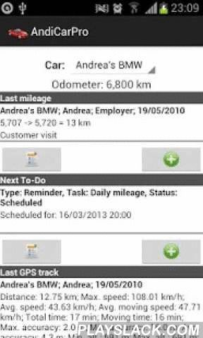 "AndiCar - Mileage & Trip Log  Android App - playslack.com ,  AndiCar is a car / fleet management, mileage tracker and maintenance software designed for peoples who want a single application to track their trips / mileages, expenses, fillups, To-Do List, GPS tracks of their car/vehicle. The csv export of the records let you to create any kind of graphical statistics or special computations (like tax reporting) in Microsoft Office Excel or OpenOffice / LibreOffice Spreadshet.Main features:* business/personal/etc. trip recording* mileage based reimbursement calculation* fill up* other expenses (service, insurance, etc.)* GPS tracking with automatic trip recording based on the GPS data* work with multiple cars, drivers, currencies, conversion rates, measurement units, etc.* multiple expense types (for example business or personal)* multiple expense and fuel categories* Task / To-Do / Reminders based on date, mileage or both* statistics (avg./last fuel efficiency in MPG or l/100km, TCO, mileage expense in $/100 km or mi)* all records can be exported as csv or html file and can be send as email attachments or upload to Google Docs / Dropbox (if Docs / Dropbox client are installed)* configurable main screen* manual database backup and restore to/from the USB storage* automatic (scheduled) database backup* secure database backup (automatically send the backup to a specified email address).* user configurable templates for easy data entry* Bluetooth connection detector. Automatically launch the GPS Track Controller when a Bluetooth connection with a car is createdAndiCar is an open source software, licensed under the terms of the GNU General Public License, version 3.Supported languages: English, Chinese, Russian, Deutch, Hungarian, Spanish, RomanianIF YOU LIKE IT RATE / COMMENT IT!IF YOU FIND A BUG GO TO www.andicar.org -> Issues!See www.andicar.org -> ""How To"" to learn about HOW TO USE AndiCar!Thank you for using AndiCar!Miklos Keresztestags: car vehicle fuel log mileage fill-up fillup maintenance service expense trip mileage gps tracker manager management mpg cost statistics report to-do todo task"