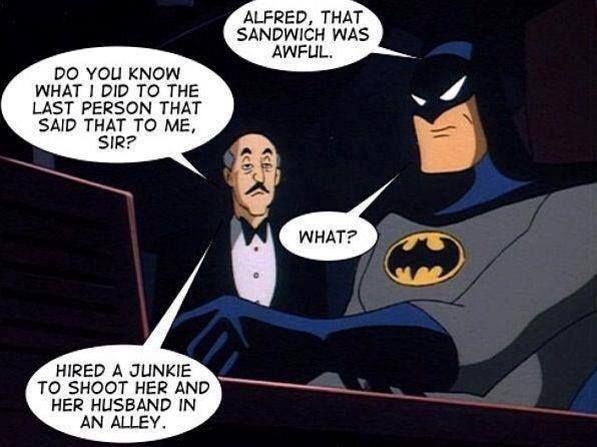 Alfred: Batman's original nemesis.