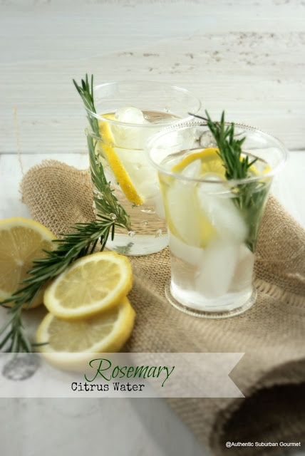Authentic Suburban Gourmet: Rosemary Citrus Water + Weekly Inspirations