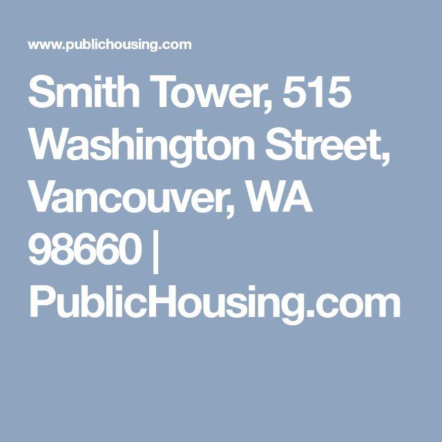 Smith Tower, 515 Washington Street, Vancouver, WA 98660   PublicHousing.com