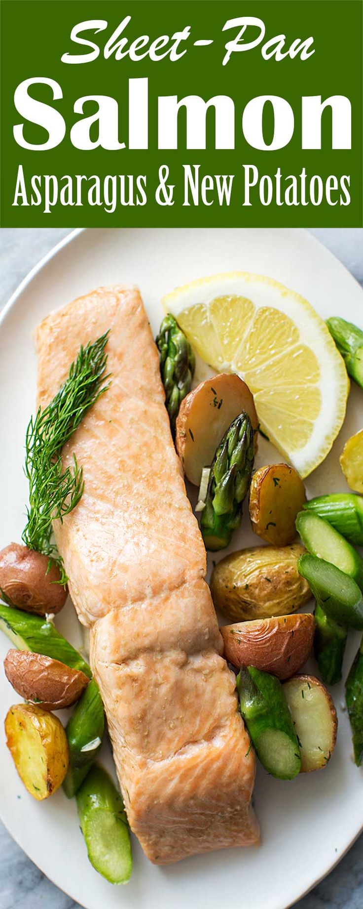Sheet Pan Salmon, Asparagus & New Potatoes, quick and EASY, make everything in one pan, easy clean-up, and the taste is delicious! Perfect for a midweek dinner.