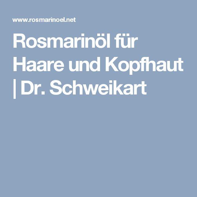 Rosmarinöl für Haare und Kopfhaut | Dr. Schweikart