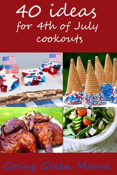Going Green in Indy: 40 recipes ideas for 4th of July cookouts #summerfamilyfunparty