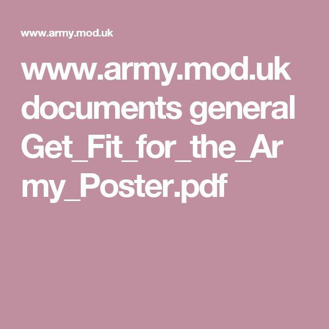 www.army.mod.uk documents general Get_Fit_for_the_Army_Poster.pdf