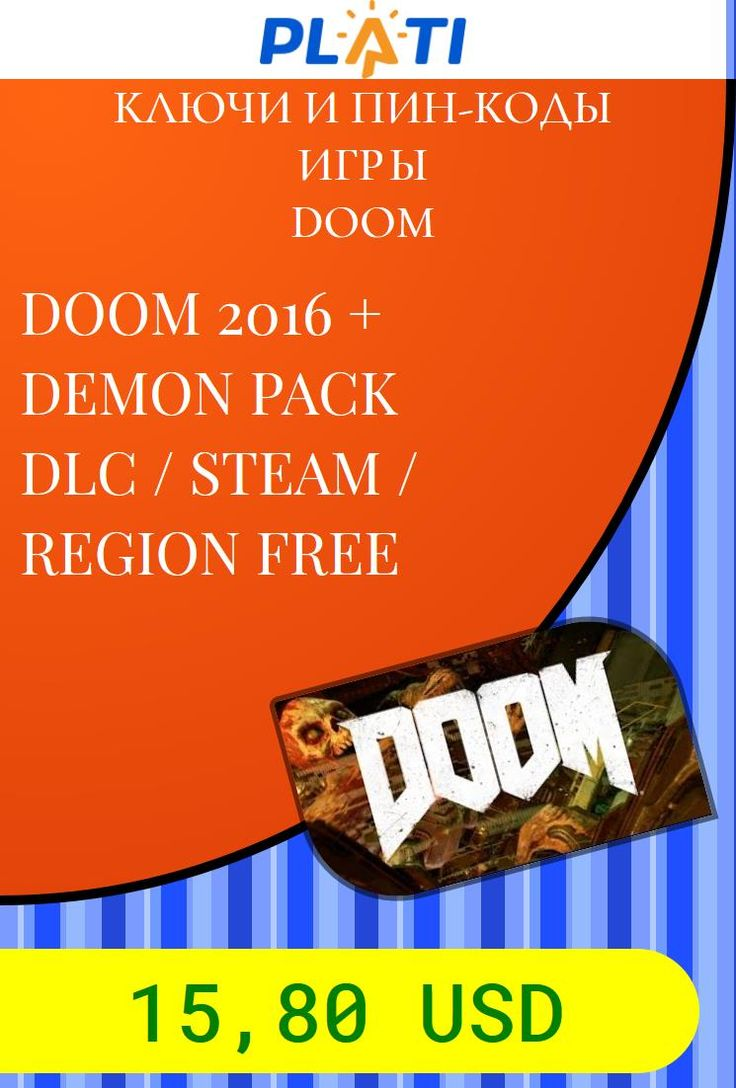 DOOM 2016   DEMON PACK DLC / STEAM / REGION FREE Ключи и пин-коды Игры Doom