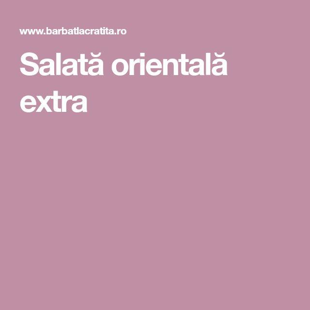 Salată orientală extra