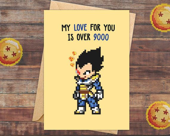MY LOVE FOR YOU IS OVER 9000. Or maybe even more? This geeky Dragon Ball Z card is the perfect nerdy Super Saiyan  gift for your special someone.  Che…