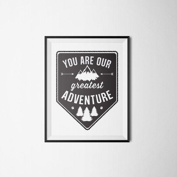 You Are Our Greatest Adventure, Nursery Art Print, Arrow Nursery Decor, Camping Art, Outdoor Nursery, Black And White Nursery Art