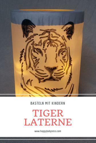 #TIGER #MARTINSLATERNE | Kostenlose #DIY #Anleitung auf #Deutsch | Einfach