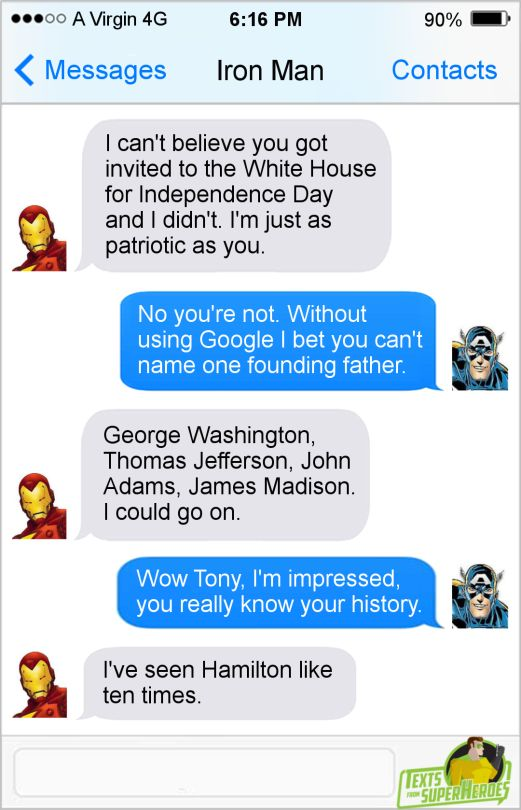 The Best of Independence Day  Texts From SuperheroesFacebook | Twitter | Patreon