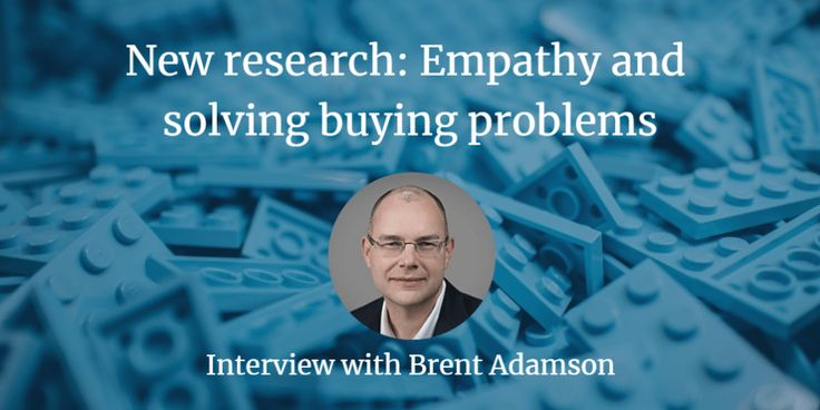 """Are you applying empathy as part of your sales and marketing approach? Why? Because according to Brent Adamson, """"empathy"""" is the one word that matters most to sales [and marketing] success. It's tough to buy. B2B customers are overwhelmed with too much information, too many choices, trying to getting their colleagues to agree, not to …"""